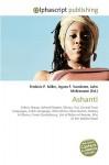 Ashanti - Frederic P. Miller, Agnes F. Vandome, John McBrewster
