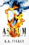 Asylum - K.A. Tucker