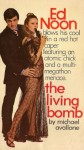 The Living Bomb (Ed Noon Mystery) - Michael Avallone