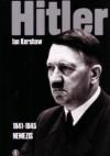 Hitler Tom3 (1941-1945) NEMEZIS - Ian Kershaw