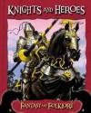 Knights and Heroes - John Hamilton