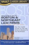 The Vault Guide to the Top Boston & Northeast Law Firms - Brook Moshan Gesser, Vault