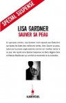 Sauver sa peau (Spécial suspense) (French Edition) - Lisa Gardner, Cécile Deniard