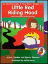 Little Red Riding Hood (Once Upon a Time Series) - Arlene Capriola, Kathy Burns, Rigmor Swensen, Cherisse Mastry