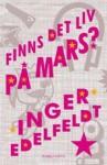 Finns det liv på Mars? - Inger Edelfeldt