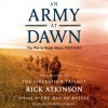 An Army at Dawn: The War in North Africa (1942-1943) - Rick Atkinson, George Guidall