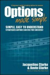 Options Made Simple: A Beginner's Guide to Trading Options for Success - Jacqueline Clarke