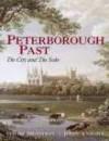 Peterborough Past: The City and the Soke - David Brandon, John Knight
