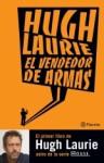 El Vendedor de Armas - Hugh Laurie