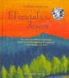 El Cristal De Los Deseos/ the Cristal of Wishes - Hans Kruppa