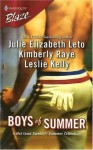 Boys of Summer (Harlequin Blaze) - Julie Leto, Kimberly Raye, Leslie Kelly