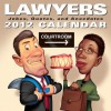Lawyers: Jokes Quotes and Anecdotes: 2012 Day-to-Day Calendar - Andrews McMeel Publishing