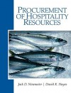 Procurement of Hospitality Resources - David K. Hayes