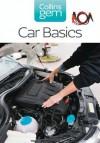 Car Basics (Collins Gem) - Kevin Elliott