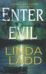 Enter Evil - Linda Ladd