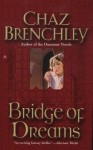 Bridge of Dreams (Selling Water by the River) - Chaz Brenchley