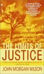 The Limits of Justice - John Morgan Wilson