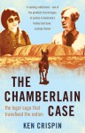 The Chamberlain Case - Ken Crispin