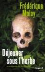 Déjeuner sous l'herbe: Une enquête de Nico Sirsky (Fayard Noir) (French Edition) - Frédérique Molay