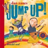 Jump Up! [With Five-Song CD Included] - Dan Zanes, Donald Saaf