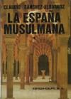 La España Musulmana #1 - Claudio Sánchez-Albornoz