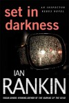 Set in Darkness: An Inspector Rebus Novel - Ian Rankin