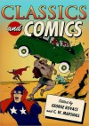 Classics and Comics - George Kovacs, C.W. Marshall