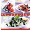 Vegetables Essential Kitchen Series - Vicki Liley