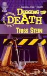 Digging Up Death - Triss Stein
