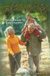 Godly Grandparenting: A Christian Guide for Today's Families - Ben E. Dickerson, Derrel R. Watkins