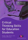 Critical Thinking Skills for Education Students - Brenda Judge, Elaine McCreery