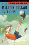 The Million Dollar Kick - Dan Gutman