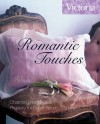 Romantic Touches: Charming Handmade Projects for Every Room - Victoria Magazine