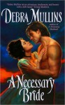 A Necessary Bride - Debra Mullins