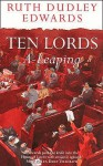 Ten Lords A Leaping - Ruth Dudley Edwards