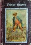 Podróże Guliwera - Jonathan Swift