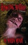 The Crawling Abattoir: Expanded Edition - Martin Mundt