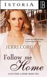 Follow Me Home - Jerri Corgiat