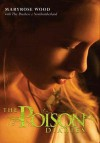 The Poison Diaries - Maryrose Wood, The Duchess Of Northumberland