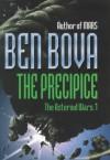 The Precipice The Asteroid Wars 1 - Ben Bova
