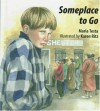 Someplace To Go - Maria Testa