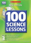 100 Science Lessons For Year 3 (100 Science Lessons) - Malcolm Anderson, Kirsty Wilson