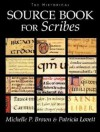 The Historical Sourcebook for Scribes - Michelle P. Brown, Patricia Lovett