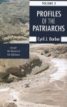 Profiles of the Patriarchs, Volume 3: Joseph: The Reward of the Righteous - Cyril J. Barber