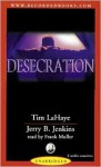 The Desecration (Audio) - Tim LaHaye, Jerry B. Jenkins