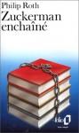 Zuckerman Enchaîné - Philip Roth, Jean-Pierre Carasso, Henri Robillot