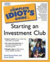 Complete Idiot's Guide to Starting an Investment Club - Sarah Young Fisher, Susan Shelly
