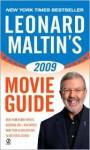 Leonard Maltin's 2009 Movie Guide (Leonard Maltin's Movie Guide (Signet)) - Leonard Maltin