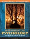 Fundamentals Of Psychology: The Brain, The Person, The World - Stephen M. Kosslyn, Robin S. Rosenberg