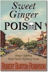 Sweet Ginger Poison - Robert Burton Robinson